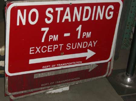 """No Standing"" Signs"